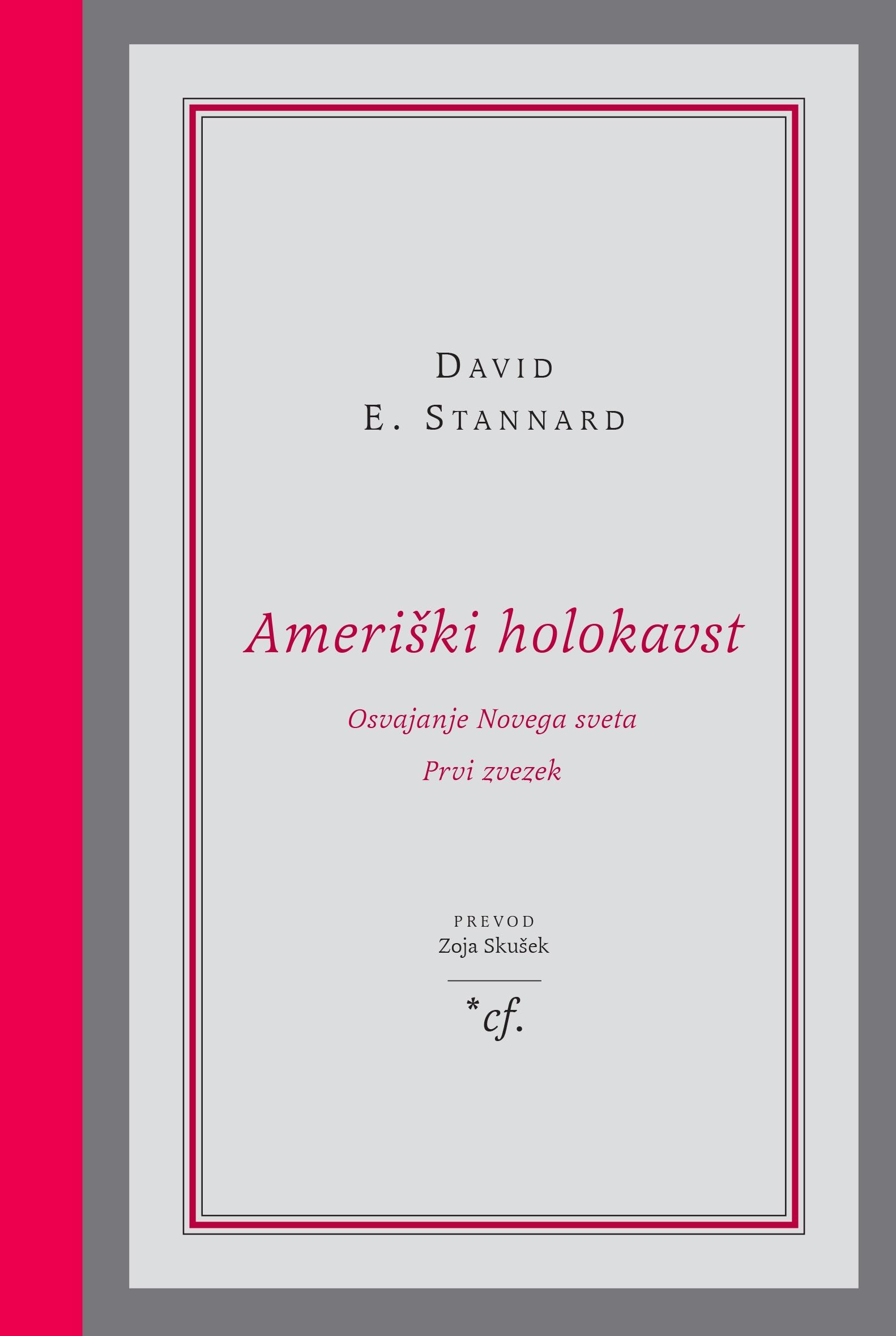 Stannard, Ameriški holokavst, Založba /*cf